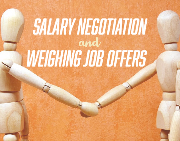 Salary Negotiations and Weighing Job Offers